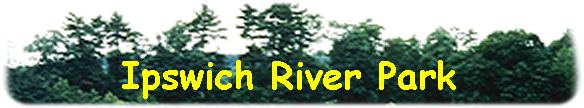 HEADER LOGO FOR IPSWICH RIVER PARK.